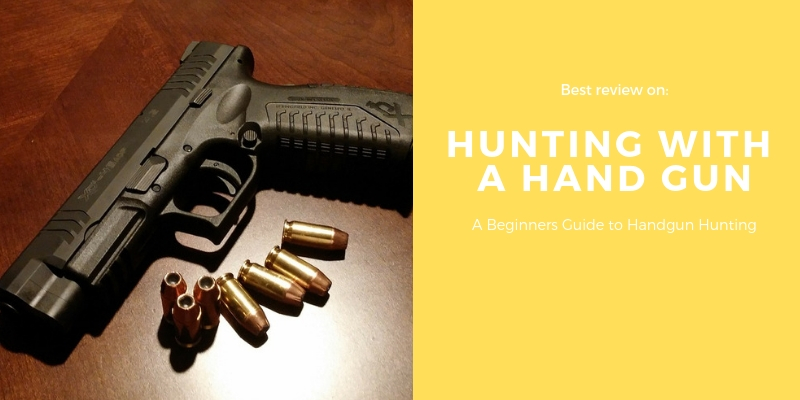 Hunting With a Hand Gun