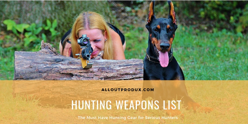 best hunting weapons list