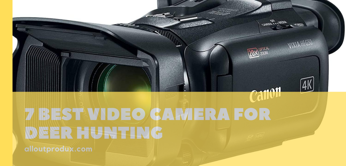 a canon vixia HF G50 UHD 4K camcorder for deer hunting